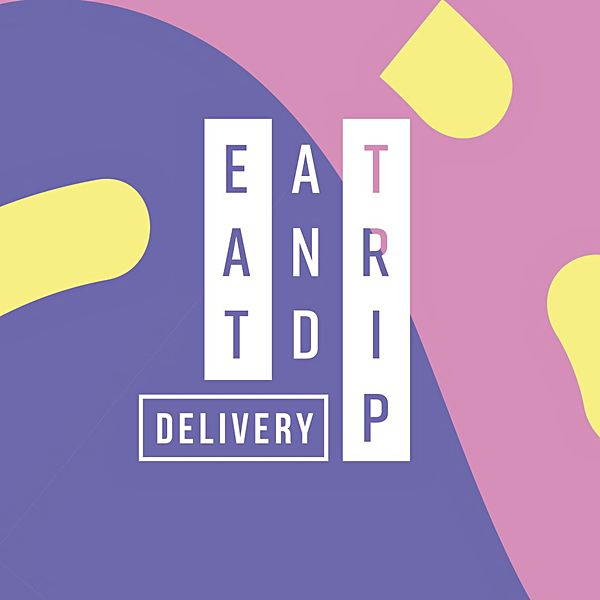 EAT & TRIP