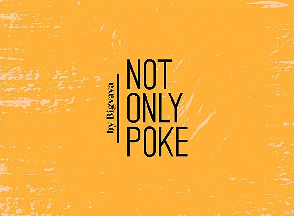 Not Only Poke