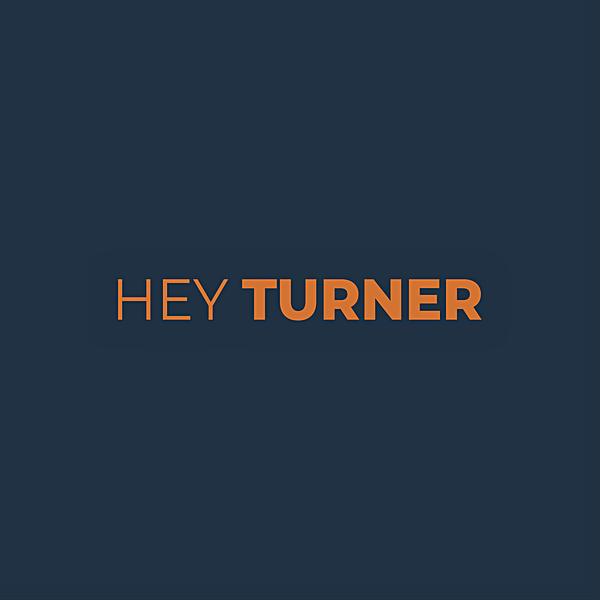 Hey Turner